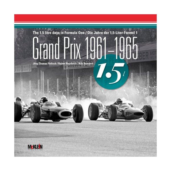 Grand Prix 1961–1965 – The 1.5 litre days in F1
