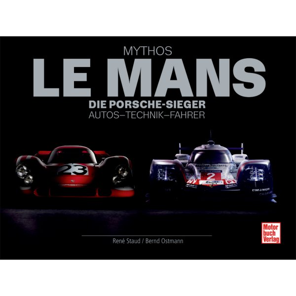 Mythos Le Mans – Die Porsche-Sieger