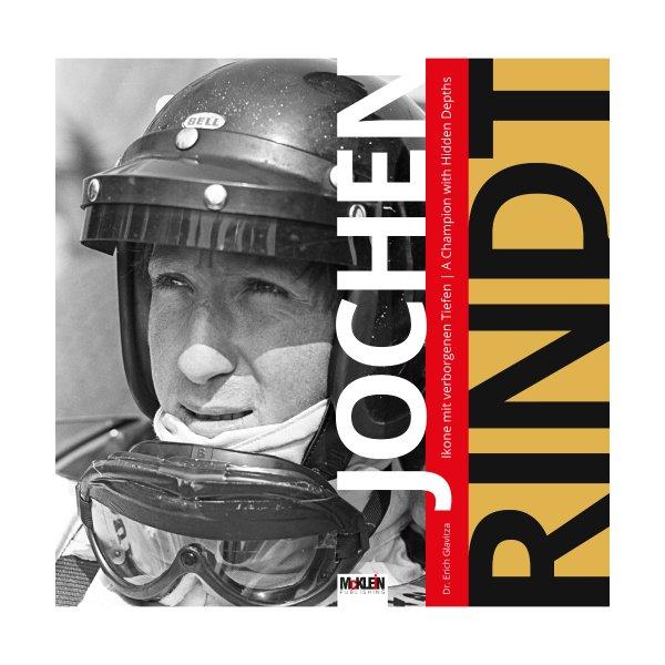 Jochen Rindt – Ikone mit verborgenen Tiefen