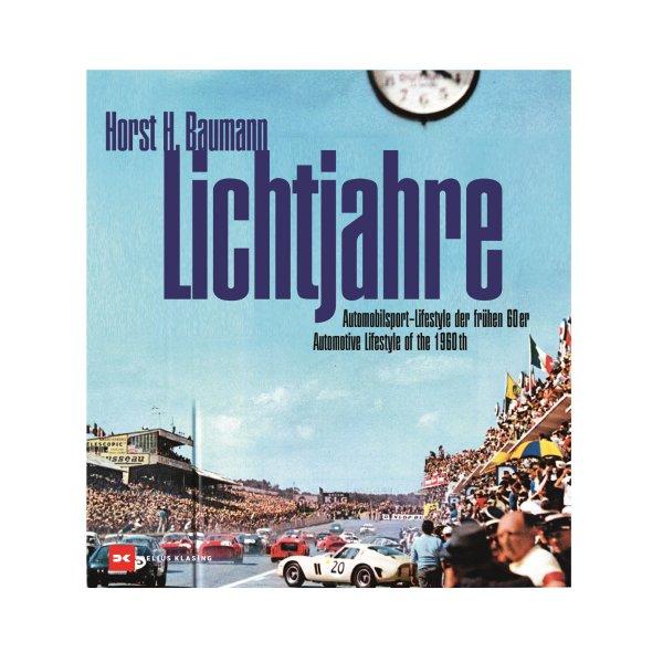 Lichtjahre – Automobilsport – Lifestyle der frühen 60er