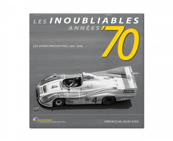 Les Inoubliables Années '70 – Sports cars/prototypes 1967–1978