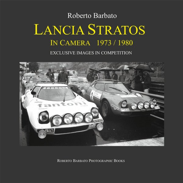 Lancia Stratos in Camera 1973/1980 – Exclusive Images in Competition – Cover