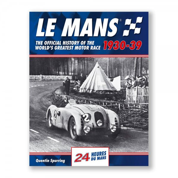 Le Mans: The Official History 1930–39