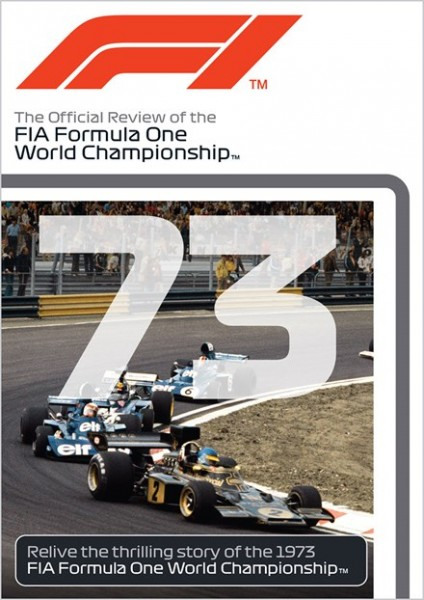 F1 1973 – The Official Review of the FIA Formula One World Championship