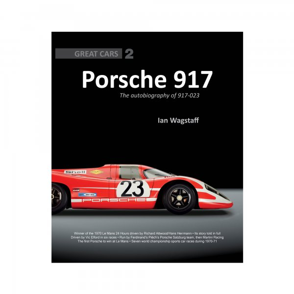 Porsche 917 – The autobiography of 917-023