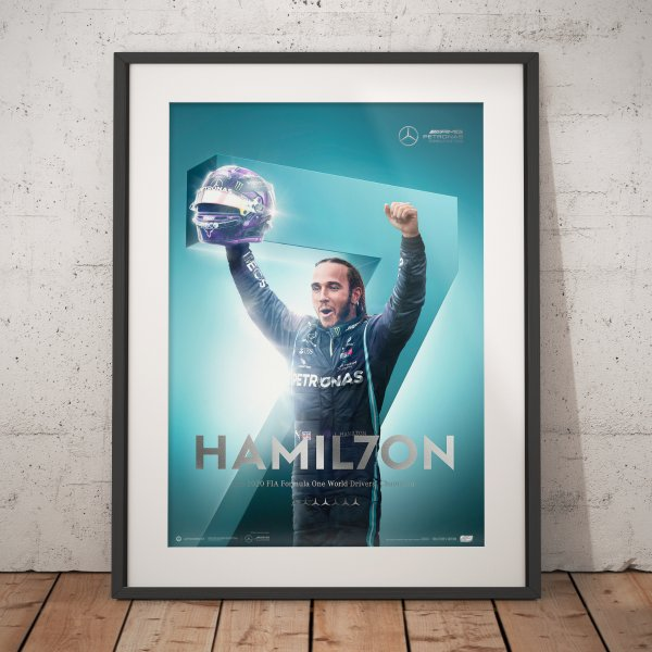 Mercedes-AMG Petronas F1 Team – HAMIL7ON – F1® World Drivers' Champion 7th Title – Poster | Collector's Edition