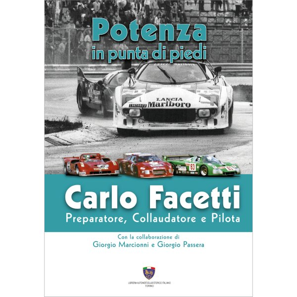 Power on Tiptoe – Carlo Facetti – Preparer, Test-Driver and Driver – Cover