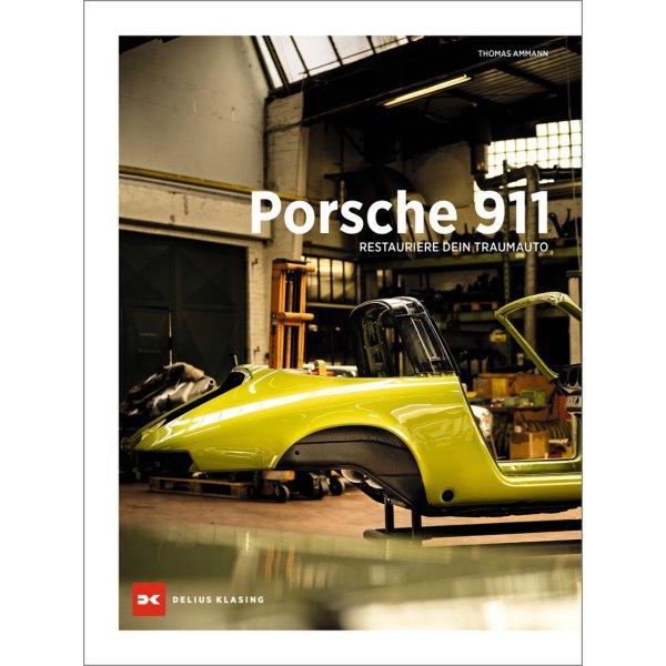 Porsche 911 – Restauriere dein Traumauto – Cover