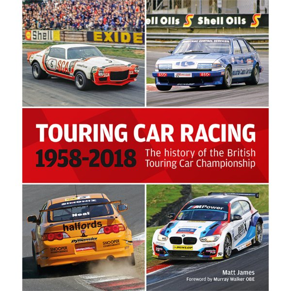 Touring Car Racing 1958–2018 – The History of the British Touring Car Championship – Cover