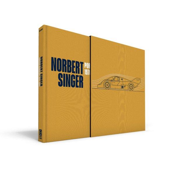 Norbert Singer – Porsche Rennsport 1970–2004 – Signed special edition