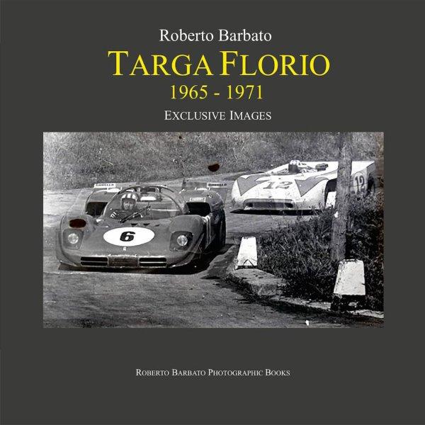 Targa Florio 1965–1971 – Exclusive images