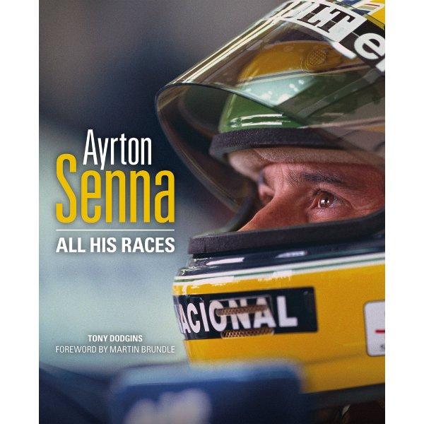 Ayrton Senna – All His Races – Cover