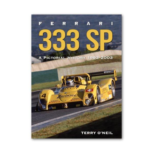 Ferrari 333 SP: A Pictoral History 1993–2003