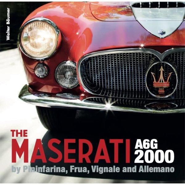 The Maserati A6G 2000 by Pininfarina, Frua, Vignale and Allemano – Cover