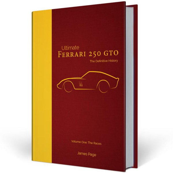 Ferrari 250 GTO – The Definitive History