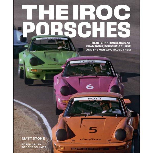 The IROC Porsches – Cover