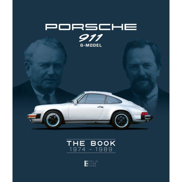 Porsche 911 G-Model – The Book 1974–1989