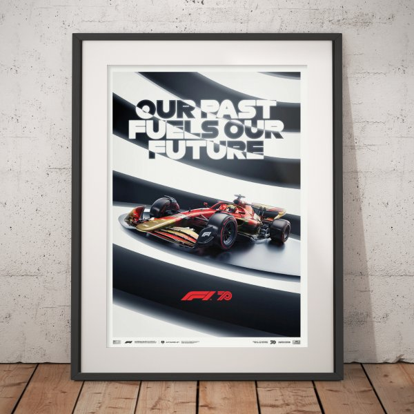 Formula 1® Our Past Fuels Our Future – 70th Anniversary – Poster   Limited Edition
