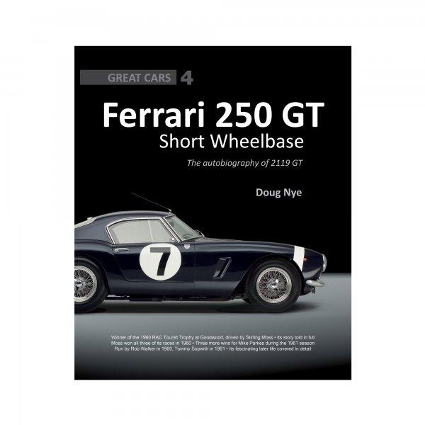 Ferrari 250 GT Short Wheelbase – The autobiography of 2119 GT