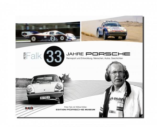 Peter Falk – 33 Jahre Porsche Rennsport und Entwicklung - German Edition