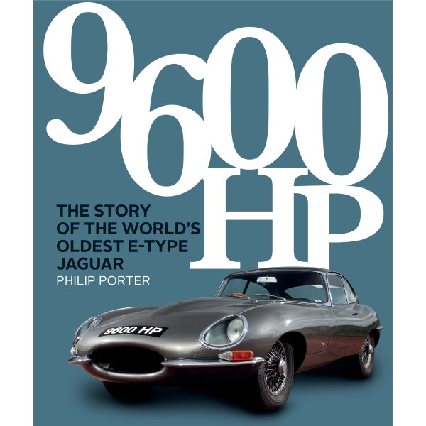 9600 HP – The Story of the World's Oldest E-type – Cover