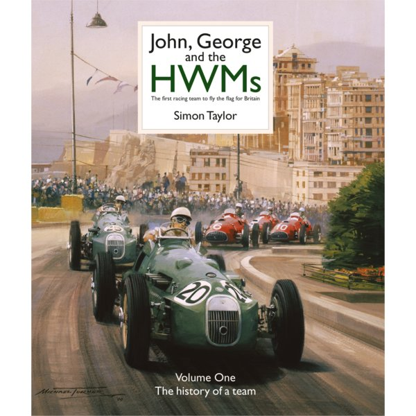 John, George and the HWMs – The First Racing Team to Fly the Flag for Britain – Cover