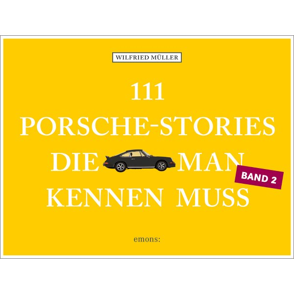 111 Porsche-Stories, die man kennen muss – Band 2 – German edition – Cover
