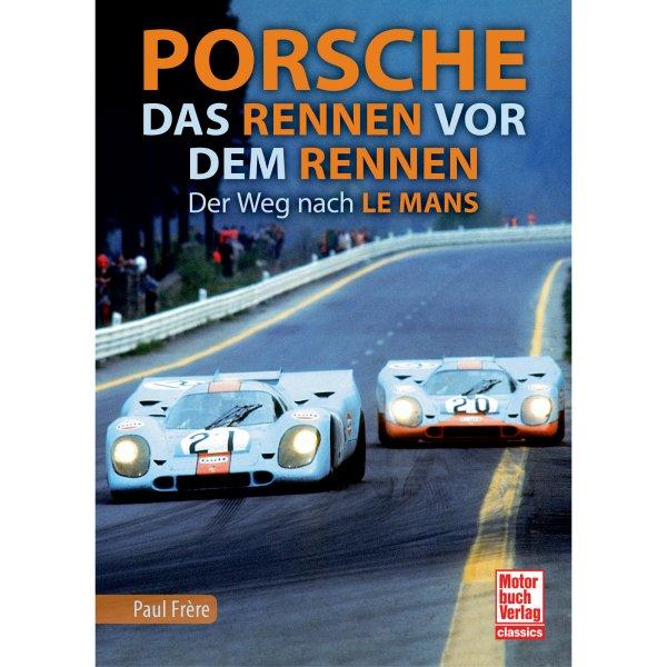 Porsche – Das Rennen vor dem Rennen – Cover