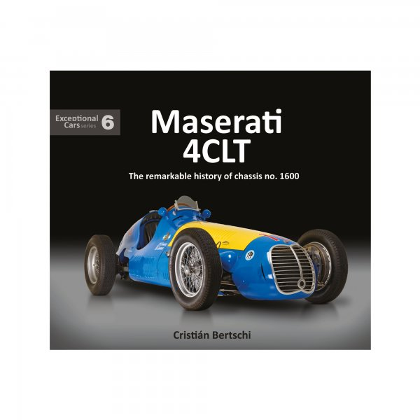 Maserati 4CLT – The remarkable history of chassis no. 1600