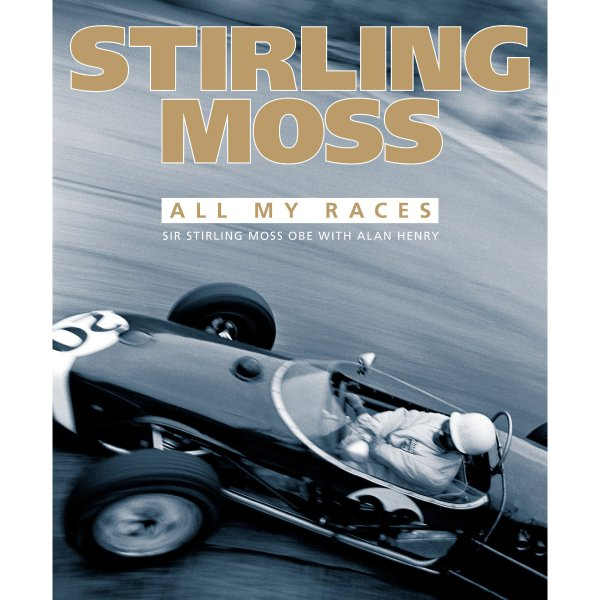 Stirling Moss – All My Races – Cover