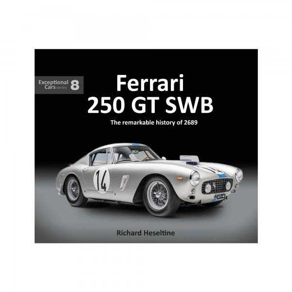 Ferrari 250 GT SWB – The remarkable history of 2689