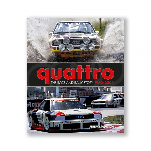 quattro – The Rally and Race Story: 1980-2004