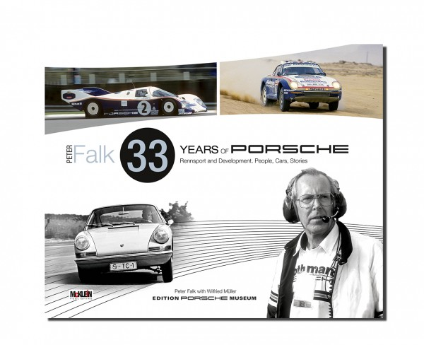 Peter Falk – 33 Years of Porsche Rennsport and Development – Englische Ausgabe