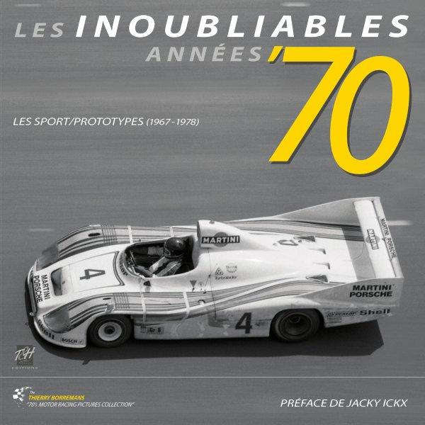 Les Inoubliables Années '70 – Sportwagen/Prototypen 1967–1978 – Cover