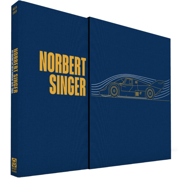 Norbert Singer – My Racing Life with Porsche 1970–2004 – Collector's Edition