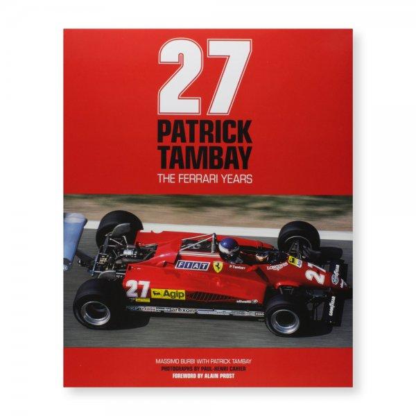 27: Patrick Tambay – The Ferrari Years
