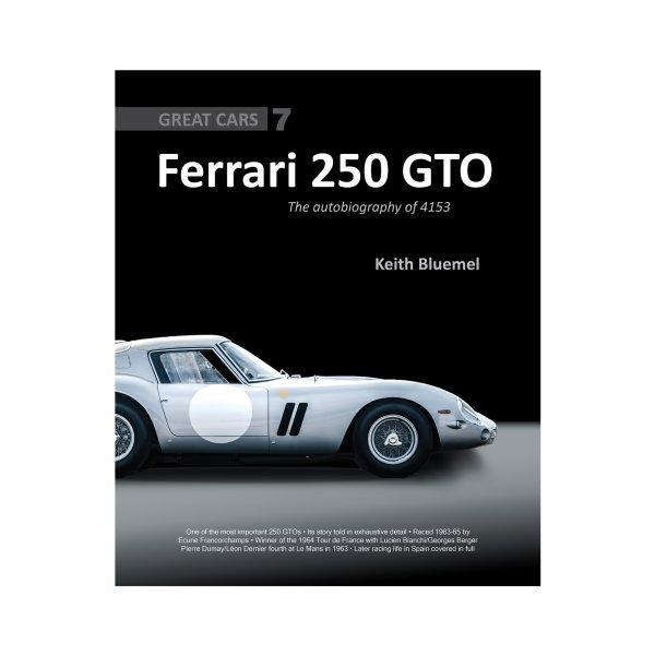 Ferrari 250 GTO – The autobiography of 4153 GT