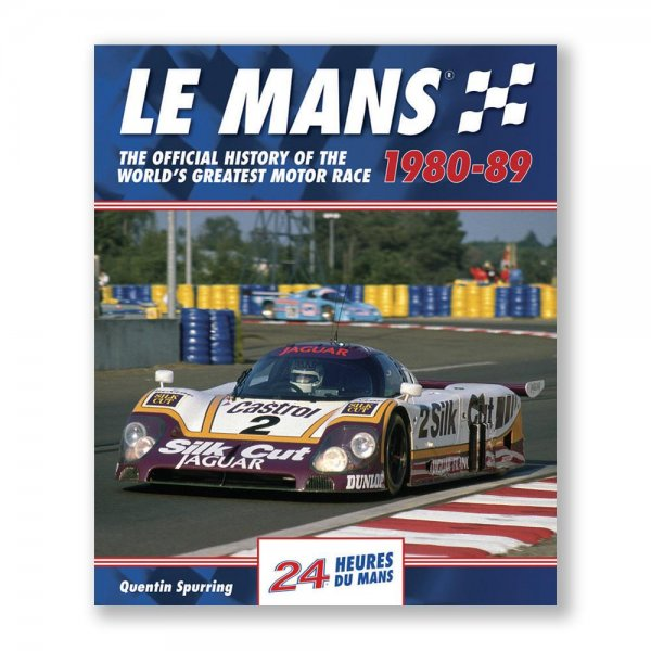 Le Mans: The Official History 1980-89